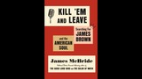 McBride kills 'em with new book on singer James Brown